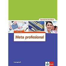 Meta profesional A1-A2: Spanisch für den Beruf. Lösungsheft