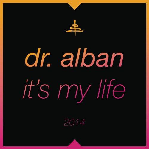 It's My Life 2014 (Bodybangers Radio Edit)