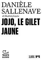 Jojo, le Gilet jaune de Danièle Sallenave