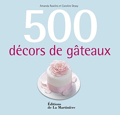 500 décors de gâteaux