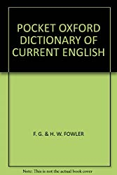POCKET OXFORD DICTIONARY OF CURRENT ENGLISH
