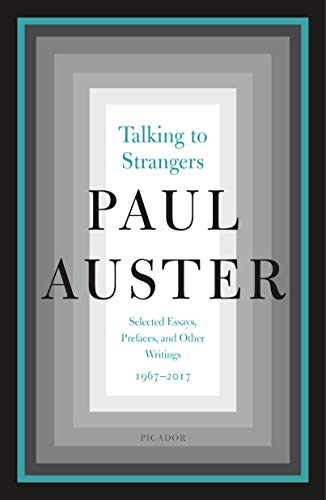 Talking to Strangers: Selected Essays, Prefaces, and Other Writings, 1967-2017 (English Edition)