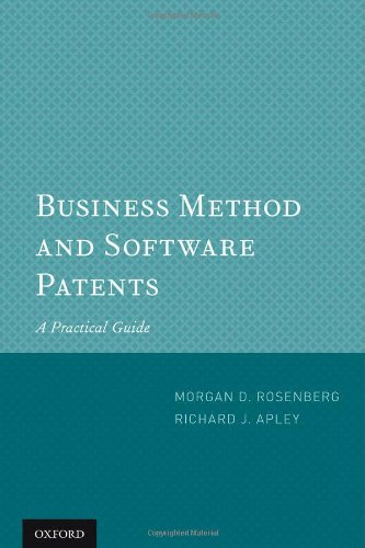Business Method and Software Patents: A Practical Guide by Morgan D. Rosenberg (2012-03-22)
