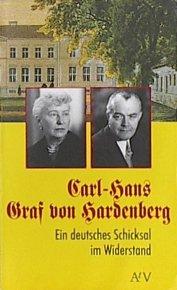 Buchseite und Rezensionen zu 'Carl-Hans Graf von Hardenberg. Ein deutsches Schicksal' von Günter Agde