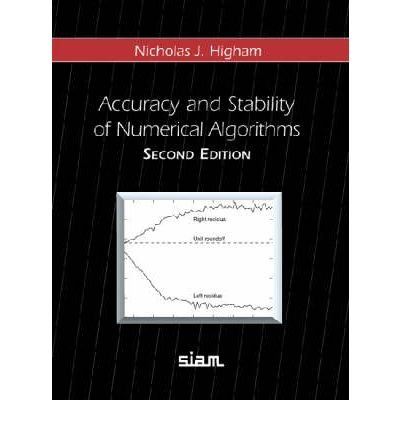 [(Accuracy and Stability of Numerical Algorithms)] [ By (author) Nicholas J. Higham ] [July, 2003]