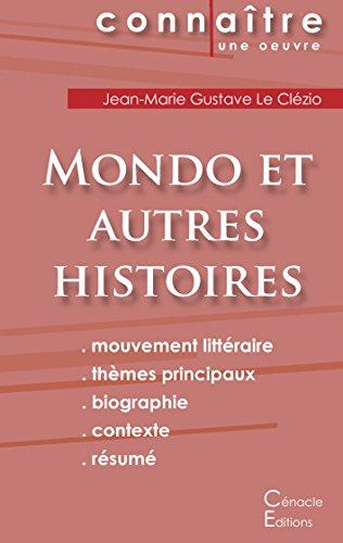 Fiche de Lecture Mondo et Autres Histoires de Jean-Marie Gustave Le Clézio (Analyse Littéraire de Référence)