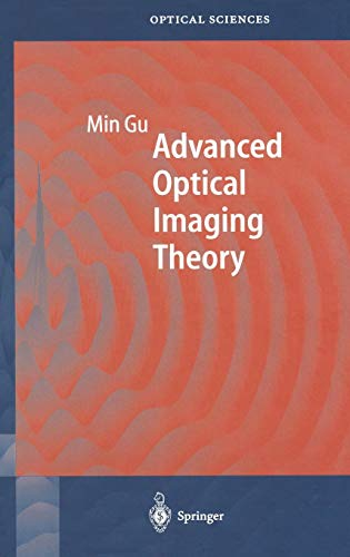 Advanced Optical Imaging Theory (Springer Series in Optical Sciences, Band 75) -