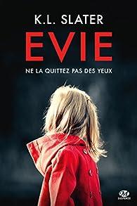 Evie par K. L. Slater