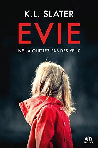 Evie - K.L. Slater (2018) sur Bookys