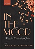 In the Mood: 17 choral arrangements of classic popular songs