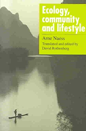 [(Ecology, Community and Lifestyle : Outline of an Ecosophy)] [By (author) Arne Naess ] published on (May, 2003)