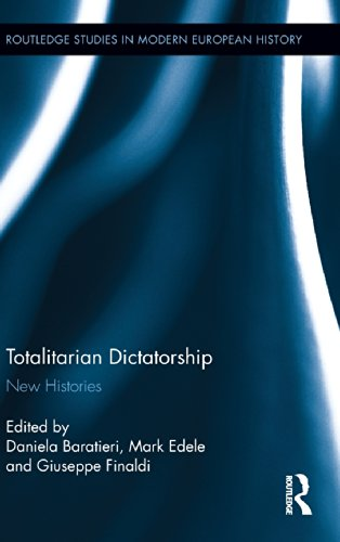 Totalitarian Dictatorship: New Histories (Routledge Studies in Modern European History)