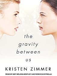 The Gravity Between Us by Kristen Zimmer (2015-09-16)