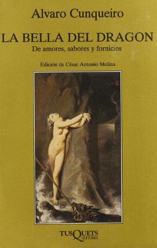La bella del dragón (Volumen Independiente) por Álvaro Cunqueiro