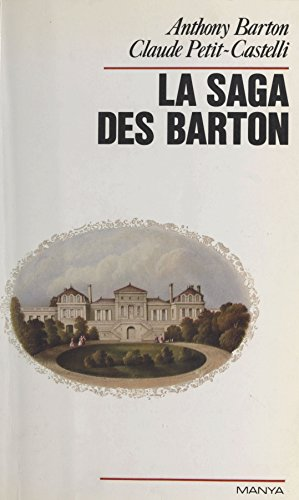 La saga des Barton par Anthony Barton