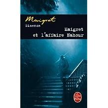 Maigret et l'affaire Nahour (Ldp Simenon)