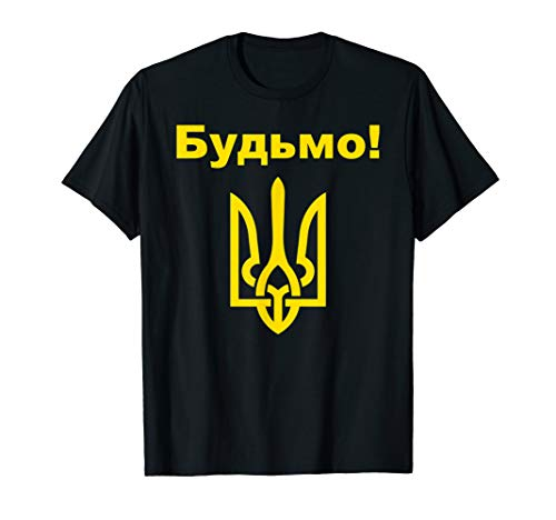 Bud'mo Cheers In Ukrainian Shirt Funny Ukraine Coat Of Arms T-Shirt