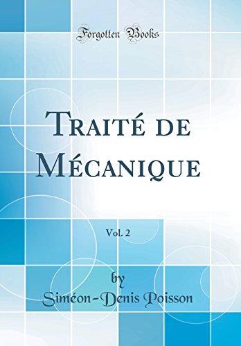 Traite de Mecanique, Vol. 2 (Classic Reprint)