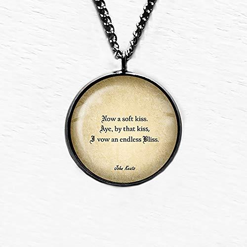 John Keats Soft Kiss Endless Bliss Sanfter Kuss Endlose Glückseligkeit Anhänger Halskette