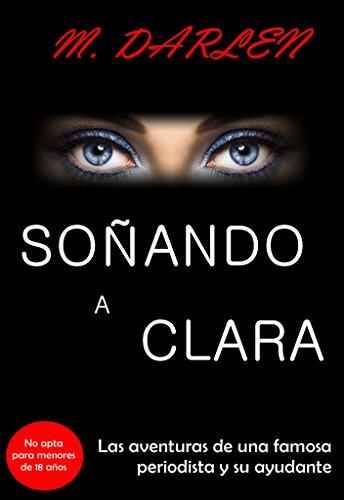 Soñando a Clara (Romántica, erótica)