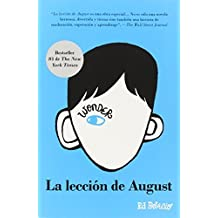 La lecci?n de August: Wonder (Spanish-langugae Edition) (Spanish Edition) by R. J. Palacio (2014-04-01)