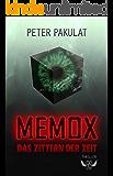 MEMOX: Das Zittern der Zeit