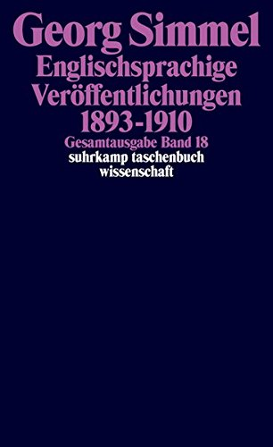 Gesamtausgabe in 24 Bänden: Band 18: Englischsprachige Veröffentlichungen 1893-1910 (suhrkamp taschenbuch wissenschaft)