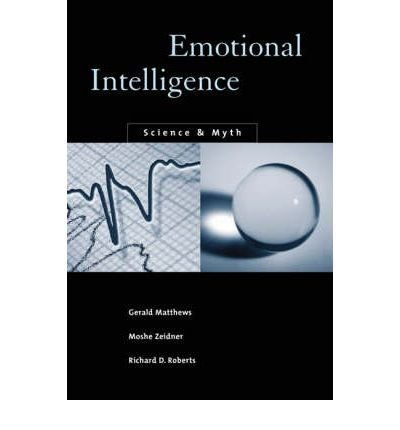 [(Emotional Intelligence: Science and Myth)] [Author: Gerald Matthews] published on (March, 2004)