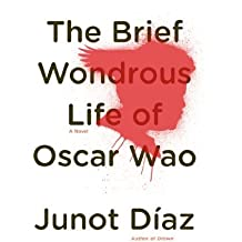 The Brief Wondrous Life of Oscar Wao by Junot Diaz (2007-09-06)