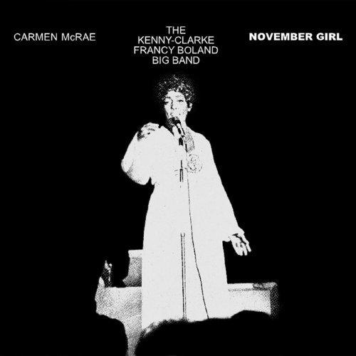 November Girl [VINYL] by Carmen McRae &