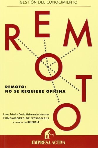 Remoto (Gestion Del Conocimiento) por Jason Fried