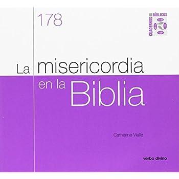La misericordia en la Biblia: Cuaderno Bíblico 178