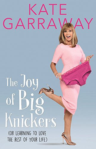 the-joy-of-big-knickers-or-learning-to-love-the-rest-of-your-life