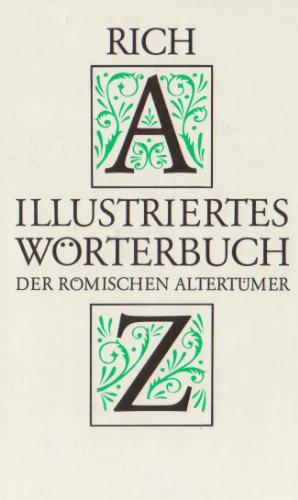 Illustriertes Wörterbuch der römischen Altertümer