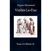 """Dictionnaire raisonné de l""""architecture française du XIe au XVIe siècle - tome 1 (partie 1): de Abaque à Architecture religieuse"""