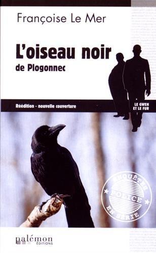 Oiseau Noir de Plogonnec par Le Mer/Françoise