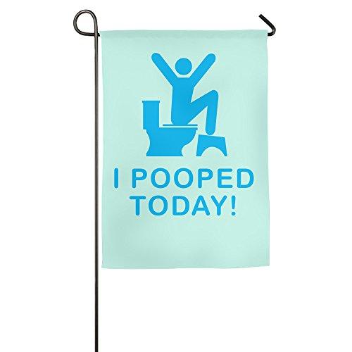(I Pooped Today House Flaggen, dekorative Flaggen, Outdoor Flaggen, Hof Flagge, Home Flagge)