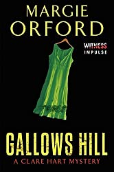 Gallows Hill: A Clare Hart Mystery (Dr. Clare Hart) by Margie Orford (2014-08-26)