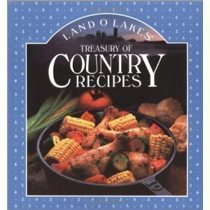 land-olakes-treasury-of-country-recipes-by-land-olakes-1992-hardcover
