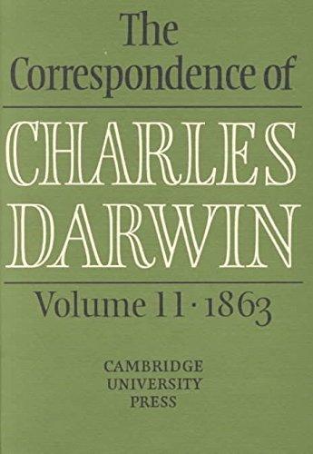 [( The Correspondence of Charles Darwin: Volume 11, 1863: 1863 v.11 )] [by: Charles Darwin] [Feb-2000]