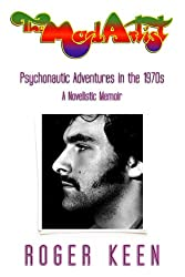 The Mad Artist: Psychonautic Adventures in the 1970s