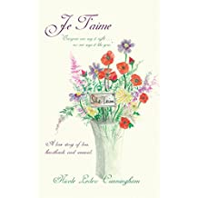 Je T'aime: A Love Story of Loss, Heartbreak, and Renewal (English Edition)