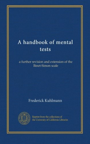 A handbook of mental tests: a further revision and extension of the Binet-Simon scale