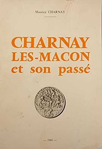 Charnay-lès-Mâcon et son passé