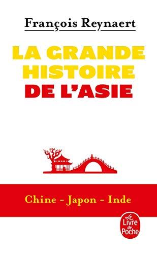 La grande histoire de l'Asie