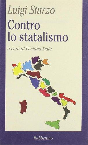 Contro lo statalismo