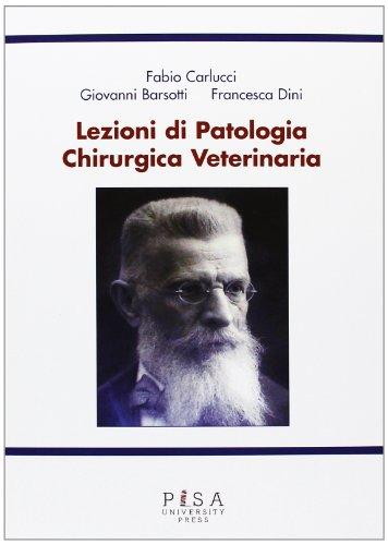 Lezioni di patologia chirurgica veterinaria por Fabio Carlucci