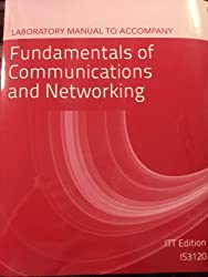 Laboratory Manual To Accompany Fundamentals Of Communications And Networking by vLab Solutions (2011-12-19)