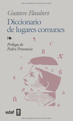 Diccionario De Lugares Comunes (Biblioteca Edaf) eBook: Flaubert ...