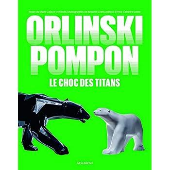 Orlinski / Pompon: Le choc des titans